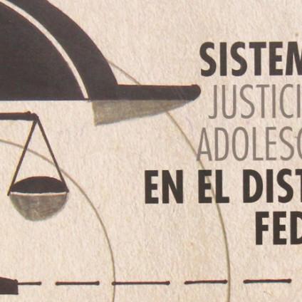 Sistema de Justicia para Adolescentes en el Distrito Federal