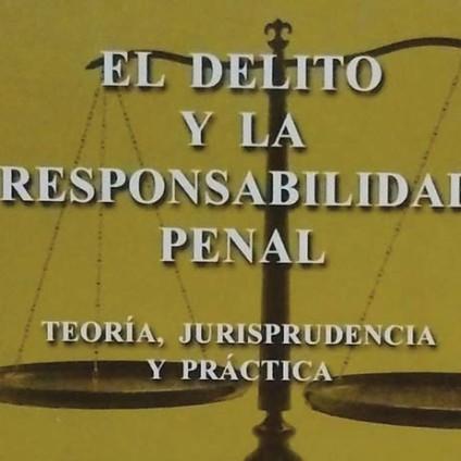 El delito y la responsabilidad penal