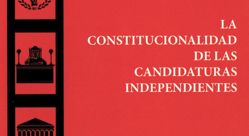 La constitucionalidad de las candidatas independientes