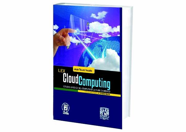 portal foro jurídico libros Lex Cloud Computing. Estudio Jurídico del Cómputo en la Nube de México