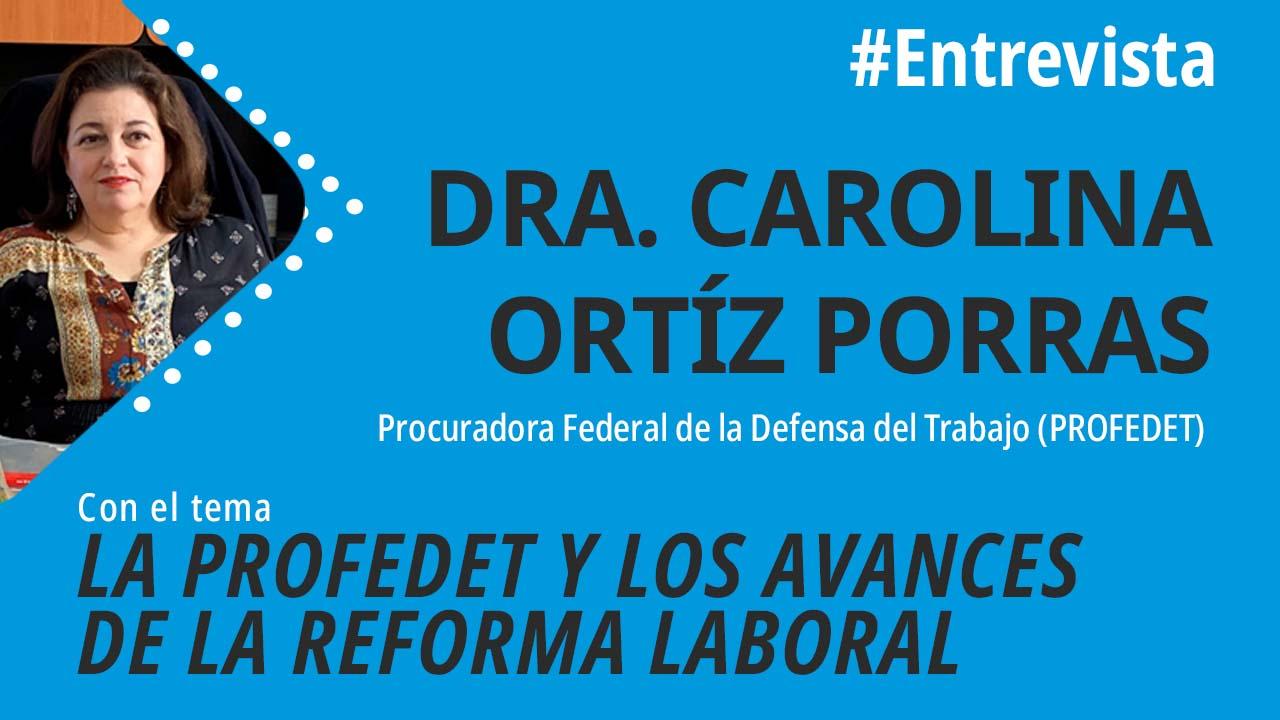 Foro jurídico La PROFEDET y los avances de la reforma laboral
