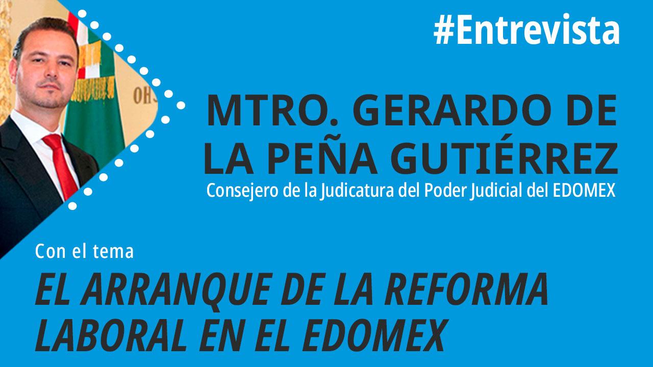El arranque de la reforma laboral en el EdoMex