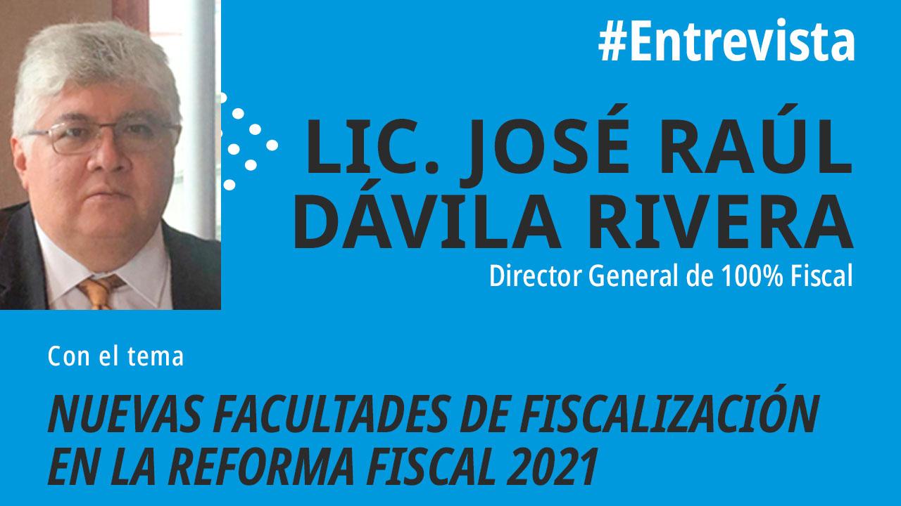 Nuevas Facultades de Fiscalización en la Reforma 2021