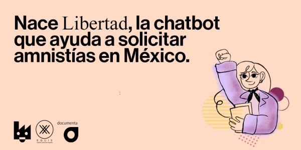 foro jurídico Libertad chatbot para solicitar amnistía México
