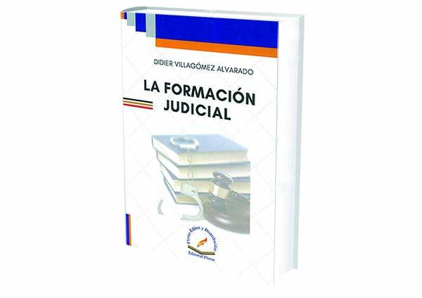 foro jurídico La Formación Judicial