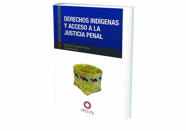 foro jurídico derechos indígenas y justicia penal