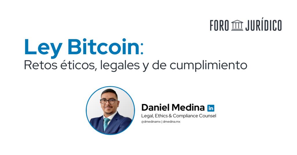 foro jurídico Ley Bitcoin - Daniel Medina