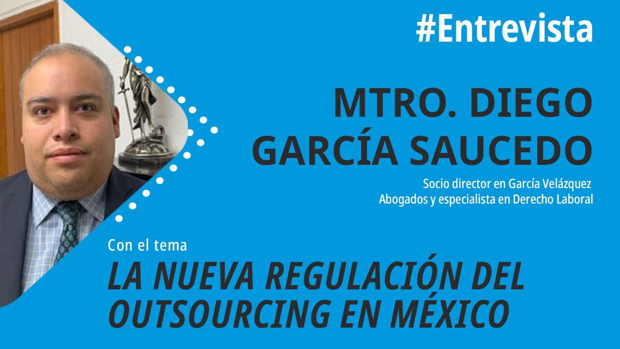 foro jurídico La nueva regulación del outsourcing en México