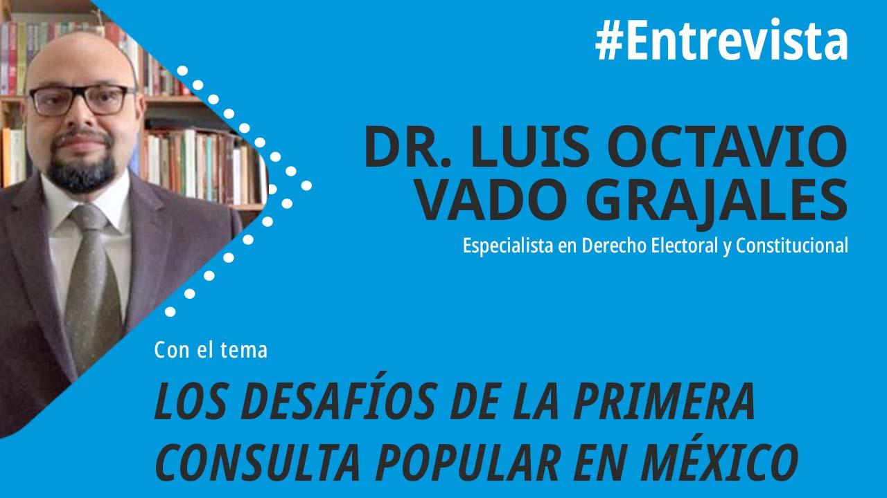 foro jurídico Los Desafíos de la Primera Consulta Popular en México