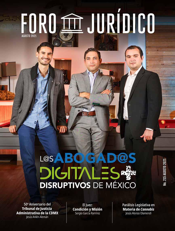 foro jurídico agosto 2021 Los Abogados Digitales Más Disruptivos e México