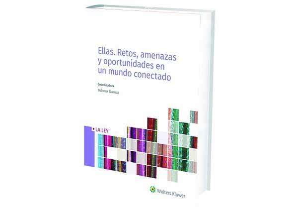 libro Ellas: Retos, Amenazas y Oportunidades en un Mundo Conectado