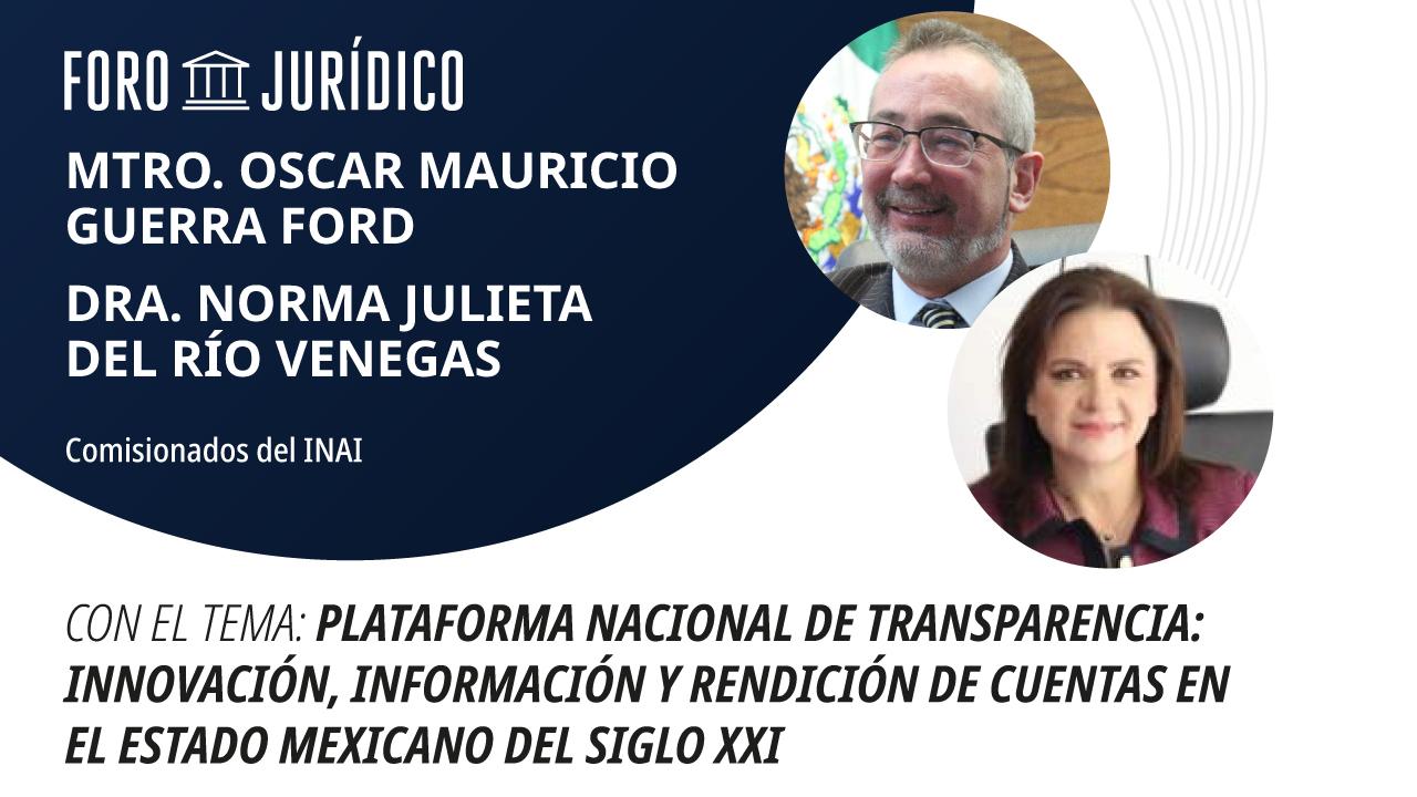 foro jurídico PLATAFORMA NACIONAL DE TRANSPARENCIA INNOVACIÓN, INFORMACIÓN Y RENDICIÓN DE CUENTAS EN EL ESTADO MEXICANO DEL SIGLO XXI