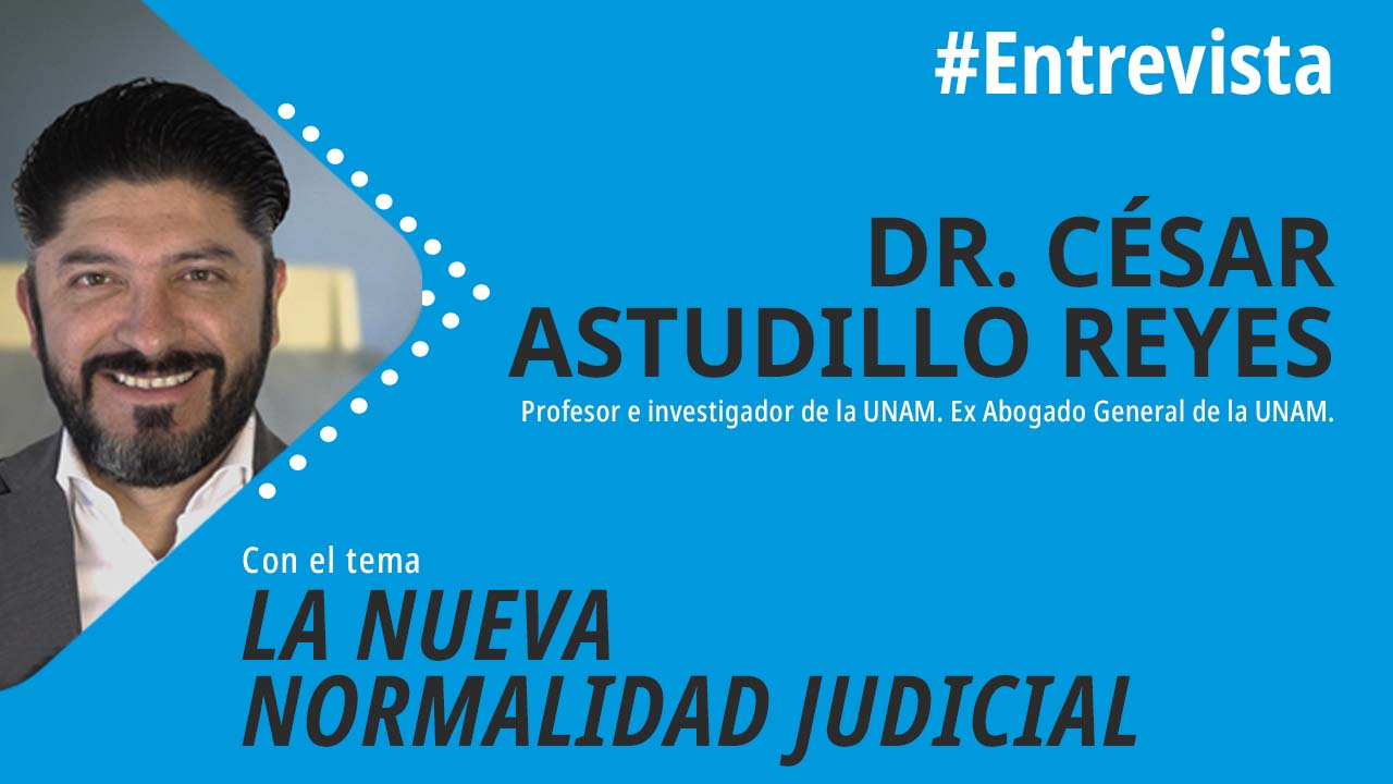 foro jurídico La Nueva Normalidad Judicial