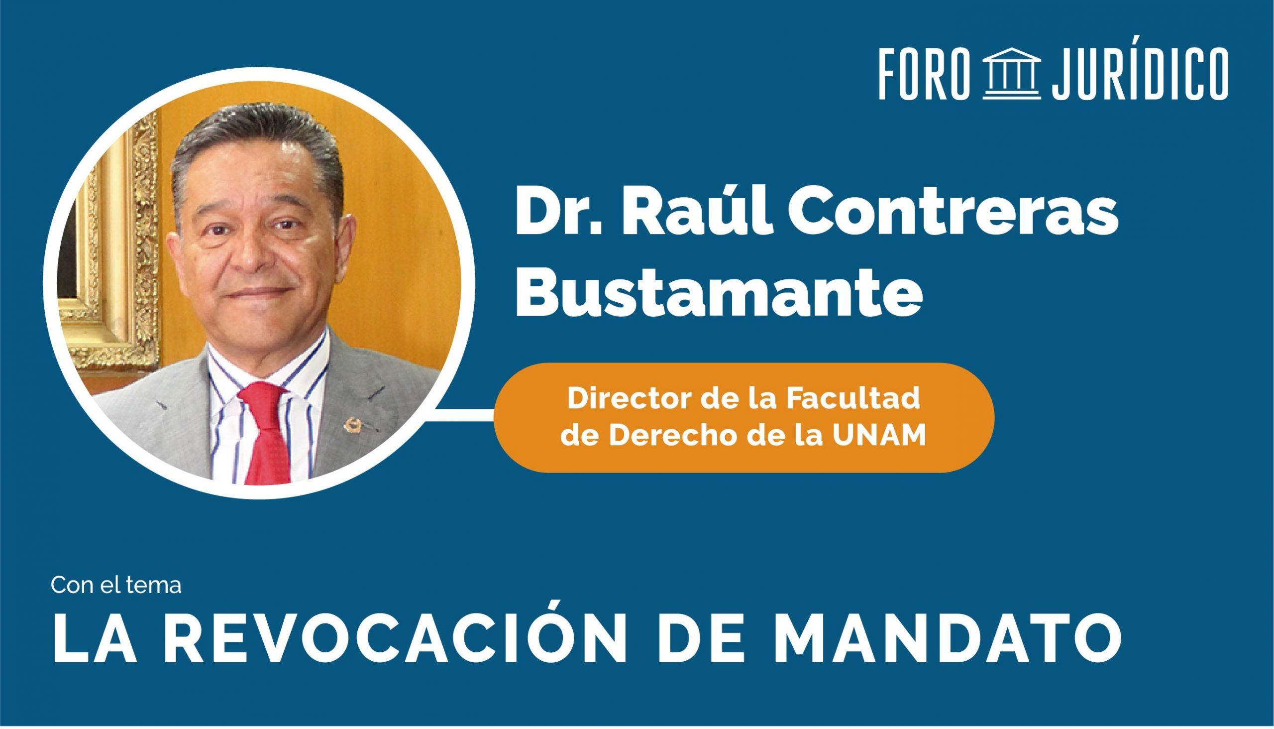 foro jurídico Raúl Contreras Revocación de mandato