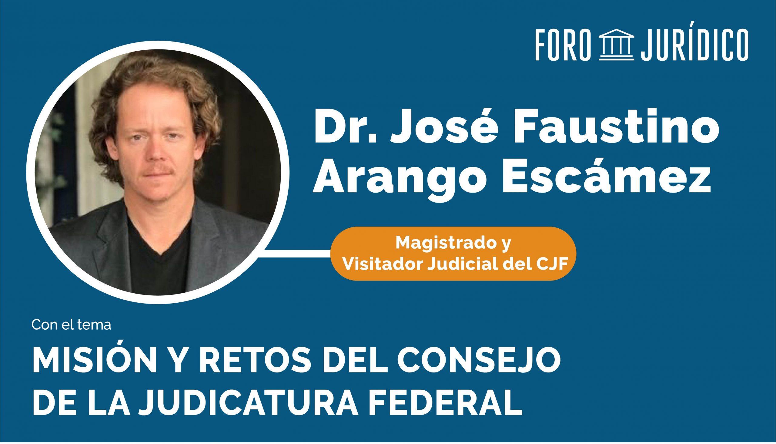 foro jurídico Misión y Retos del Consejo de la Judicatura Federal