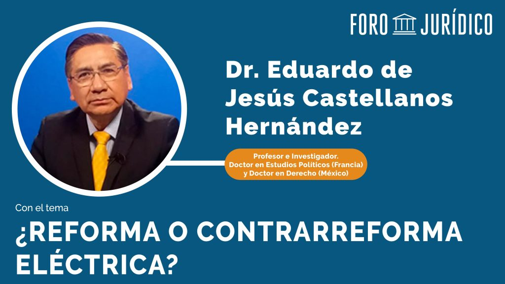 foro jurídico Reforma o Contrarreforma Eléctrica